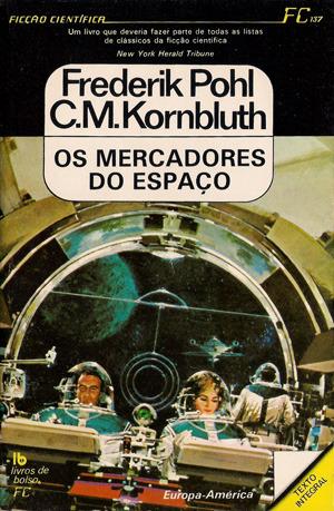 Os Mercadores do Espaço by Frederik Pohl