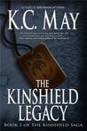 The Kinshield Legacy (The Kinshield Saga, #1)
