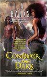 Conquer the Dark (The Dark, #2)