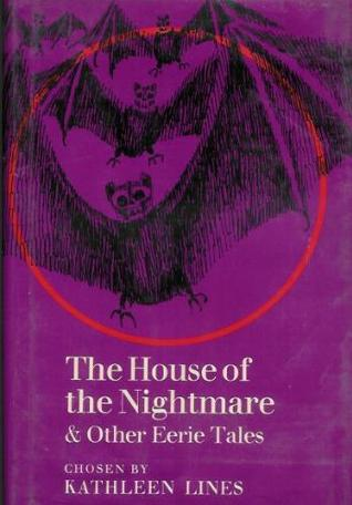 The House of the Nightmare and Other Eerie Tales