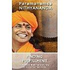 Finding Fulfillment (Spirituality, Meditation & Self Help Guaranteed Solutions Series)