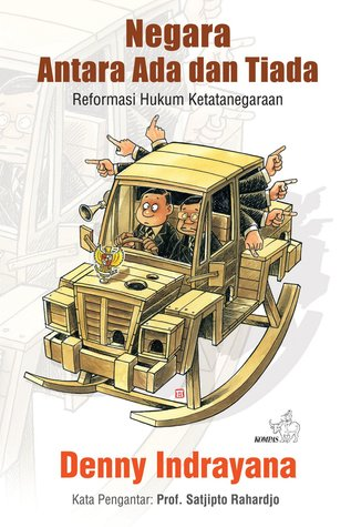 negara-antara-ada-dan-tiada-reformasi-hukum-ketatanegaraan