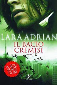 Il bacio cremisi by Lara Adrian
