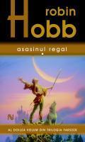 Asasinul Regal (Farseer Trilogy, #2)