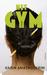 Het gym by Karin Amatmoekrim