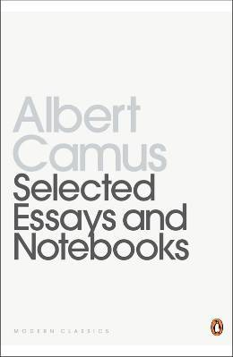 selected essays and notebooks by albert camus