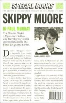 Skippy muore by Paul Murray