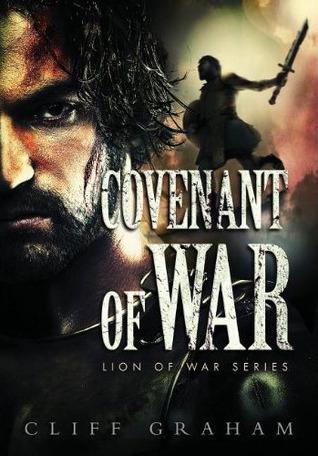 Covenant of War (Lion of War, #2)