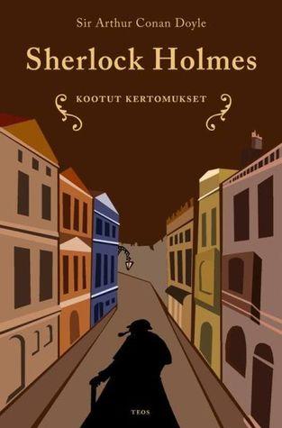 Sherlock Holmes ‒ Kootut kertomukset