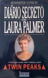 Diário Secreto de Laura Palmer by Jennifer  Lynch