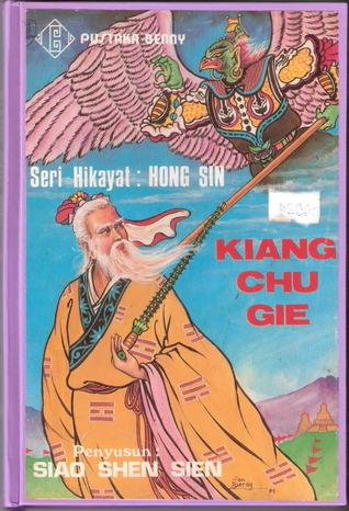 Kiang Chu Gie (Seri Hikayat Hong Sin, #2)