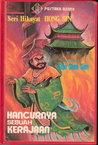 Hancurnya Sebuah Kerajaan (Seri Hikayat Hong Sin, #1)