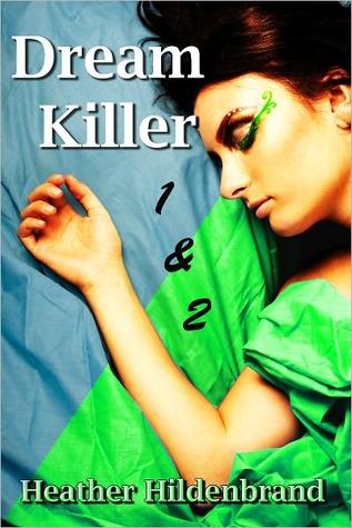 DreamKiller by Heather Hildenbrand