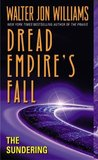 The Sundering (Dread Empire's Fall, #2)