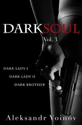 Dark Soul Vol. 3 by Aleksandr Voinov