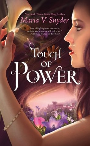 Touch of Power (Healer, #1) by Maria V. Snyder