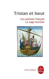 Tristan et Iseut: Les poèmes français - La saga norroise