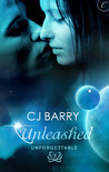 Unleashed by C.J. Barry