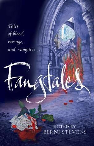 Fangtales by Berni Stevens
