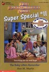 The Baby-sitters Remember (The Baby-sitters Club Super Special, #11)