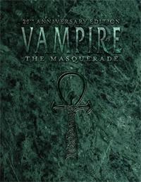 Vampire: The Masquerade 20th Anniversary Edition(Vampire: the Masquerade)