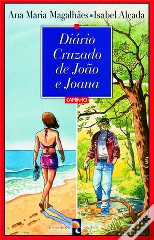 Diário Cruzado de João e Joana by Ana Maria Magalhães