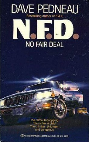 N.F.D.: A Whit Pynchon Mystery, Book 6