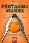 Portakalı Sıkmak by Pat Fallon