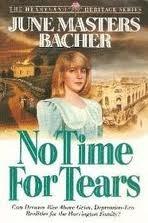 No Time For Tears (Heartland Heritage #1)