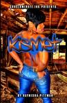 Kismet: Beyond the Bedroom Series