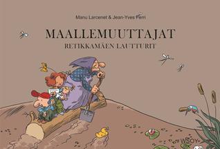 Retikkamäen lautturit by Manu Larcenet