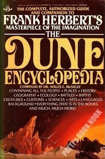 The Dune Encyclopedia by Willis Everett McNelly