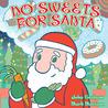 No Sweets for Santa