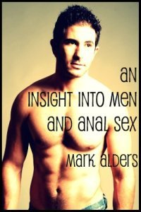An Insight into Men and Anal Sex