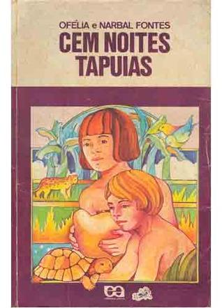 Cem Noites Tapuias