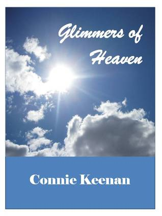 Glimmers of Heaven
