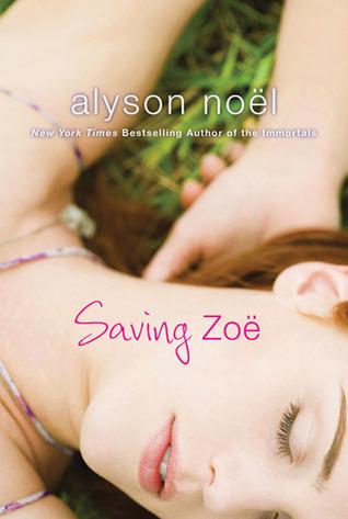 Saving Zoë by Alyson Noel