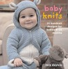 Baby Knits: 20 Handknit Designs for Babies 0--24 Months