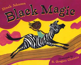 Black Magic by Dinah Johnson