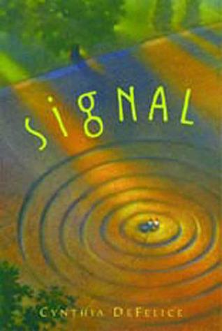 Signal by Cynthia C. DeFelice
