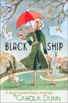 Black Ship by Carola Dunn