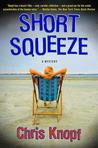 Short Squeeze (Jackie Swaitkowski, #1)