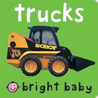 Bright Baby Trucks by Roger Priddy