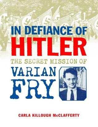 In Defiance of Hitler by Carla Killough McClafferty