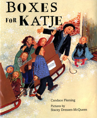 Boxes for Katje by Candace Fleming