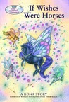 If Wishes Were Horses (Wind Dancers, #1)