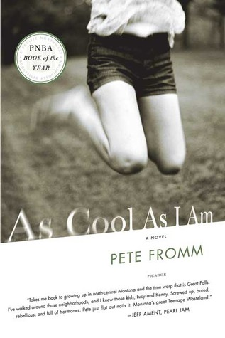 As Cool As I Am by Pete Fromm