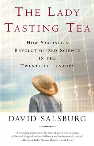 The Lady Tasting Tea by David Salsburg