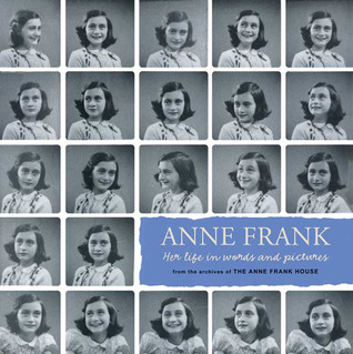 anne-frank-her-life-in-words-and-pictures-from-the-archives-of-the-anne-frank-house