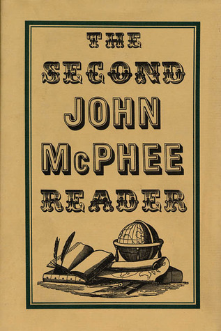 The Second John McPhee Reader John McPhee Reader